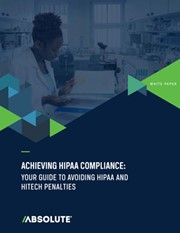 Achieving HIPAA Compliance: Your Guide to Avoiding HIPAA & HITECH Penalties